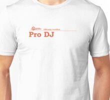 Pro DJ Certified Unisex T-Shirt