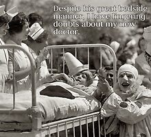 Novelty Greeting Card - Clown Doctor - I Have Doubts About My Doctor by traciv