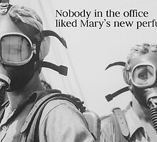 Novelty Greeting Card - Nobody in the Office Liked Mary's New Perfume - Retro Gas Mask Photo by traciv