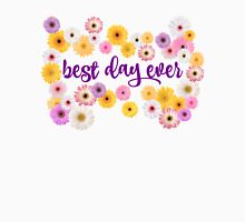 Best Day Ever Womens Fitted T-Shirt