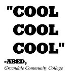 """COMMUNITY ABED """"COOL COOL COOL"""" by WHYSUCHASCENE"""
