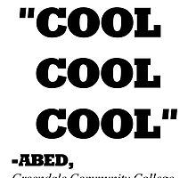 "COMMUNITY ABED ""COOL COOL COOL"" by WHYSUCHASCENE"