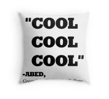 "COMMUNITY ABED ""COOL COOL COOL"" Throw Pillow"