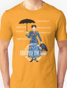Mary Poppins is a Time Lord Unisex T-Shirt