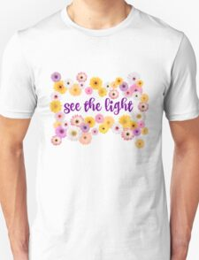 See The Light T-Shirt