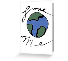 Love me (mother earth) Greeting Card