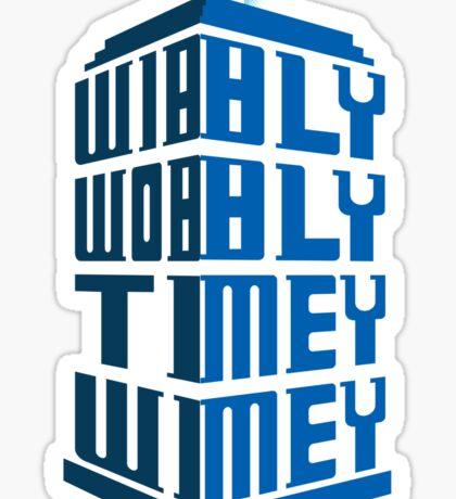Wibbly wobbly Sticker
