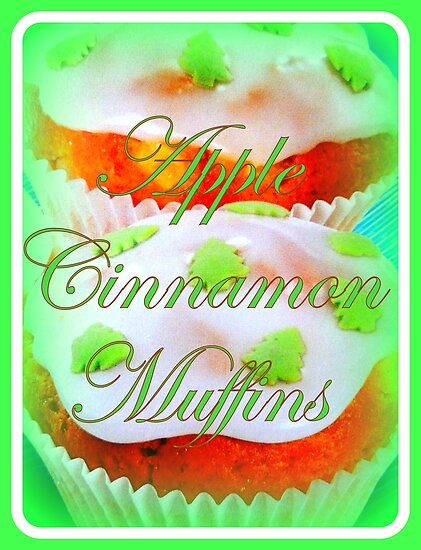 Apple Cinnamon Muffins by ©The Creative  Minds