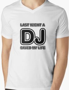 Last Night A DJ Saved My Life Mens V-Neck T-Shirt