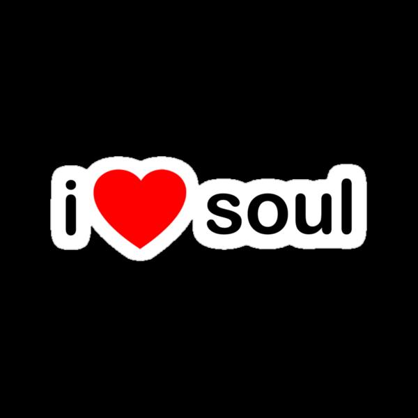 I Love Soul by HOTDJGEAR