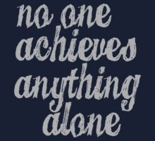 Parks & Recreation - [Grey] No One Achieves Anything Alone - Typography quote by Hrern1313