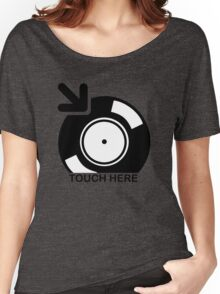 Vinyl Touch Here Women's Relaxed Fit T-Shirt