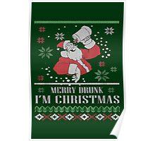 Merry Drunk I'm Christmas -Ugly Christmas- Santa Ugly christmas sweat Poster
