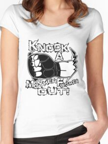 Knock a Motherfucker Out Women's Fitted Scoop T-Shirt