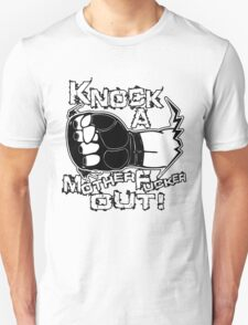 Knock a Motherfucker Out T-Shirt