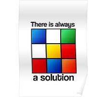 There is always a solution. Poster