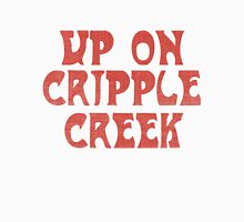 The Band - Up On Cripple Creek vintage pink Unisex T-Shirt