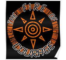 The Fire Of Courage Poster
