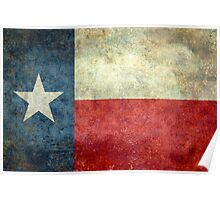 """The """"Lone Star Flag"""" of The Lone State Texas Poster"""