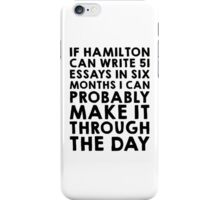 If Hamilton can do it, I can iPhone Case/Skin