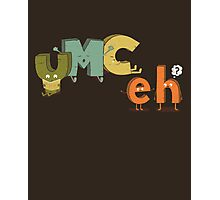 YMC eh? Photographic Print