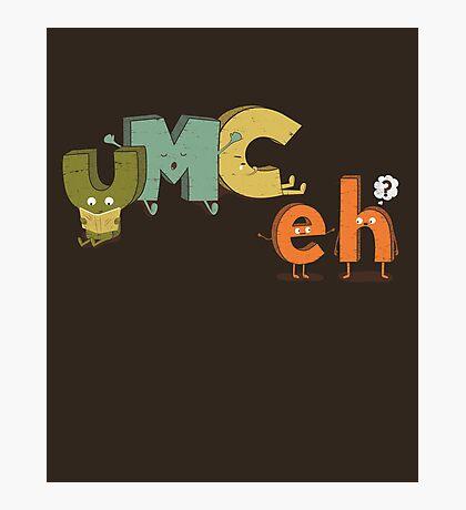 YMC eh? Photographic Print
