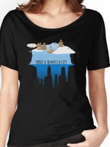 Always a City Women's Relaxed Fit T-Shirt