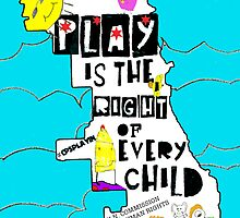 PLAY IS THE RIGHT OF EVERY CHILD by Ellen Gradman