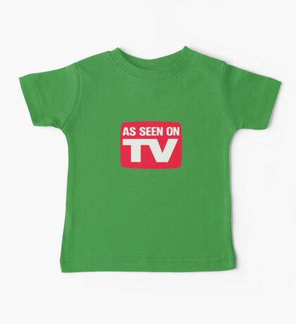 As seen on TV Baby Tee