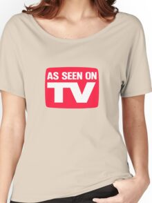 As seen on TV Women's Relaxed Fit T-Shirt