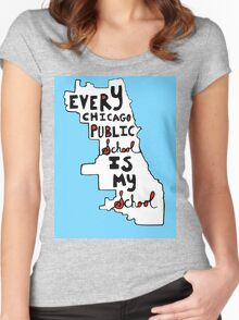EVERY CHICAGO PUBLIC SCHOOL IS MY SCHOOL Women's Fitted Scoop T-Shirt