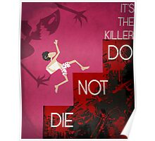 It's the Killer, Do not Die Poster