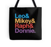 Leo&Mikey&Raph&Donnie. Tote Bag