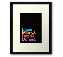 Leo&Mikey&Raph&Donnie. Framed Print