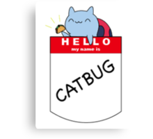 Hello, my name is Catbug! Canvas Print