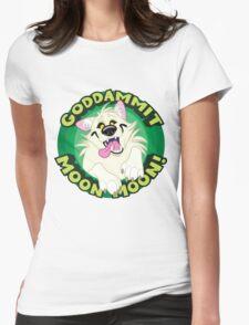 Goddammit Moon Moon! Womens Fitted T-Shirt