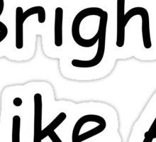 Shine Bright Like A Corn Sticker