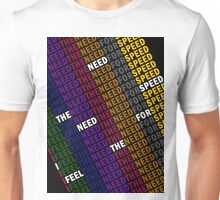 Top Gun - I Feel The Need, The Need For Speed Unisex T-Shirt