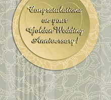 Congratulations on your Golden Wedding Anniversary! by Micklyn2