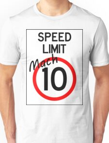 Speed Limit - Mach 10 Unisex T-Shirt