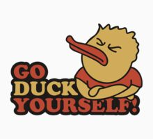 Go Duck Yourself by Style-O-Mat