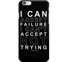 I Can Accept Failure - Michael Jordan iPhone Case/Skin