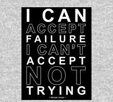 I Can Accept Failure - Michael Jordan Unisex T-Shirt