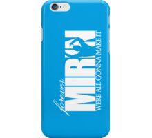 Forever Mirin (version 1 blue) iPhone Case/Skin