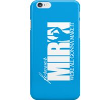 Forever Mirin (version 1 blue) iPhone Case/Skin