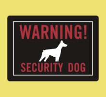 Warning! Security Dog Kids Tee
