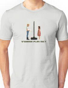 Y'Wanna Play Me? Unisex T-Shirt