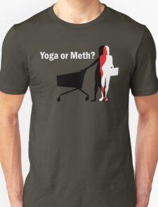 Yoga or Meth? T-Shirt