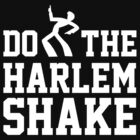 Do The Harlem Shake by BrightDesign