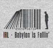 IRL - Babylon is Fallin' by Starliner3000